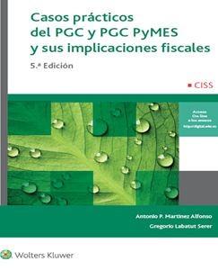 Casos prácticos PGC y PGC Pymes y sus implicaciones fiscales.