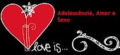 Projeto: Amor e Sexo