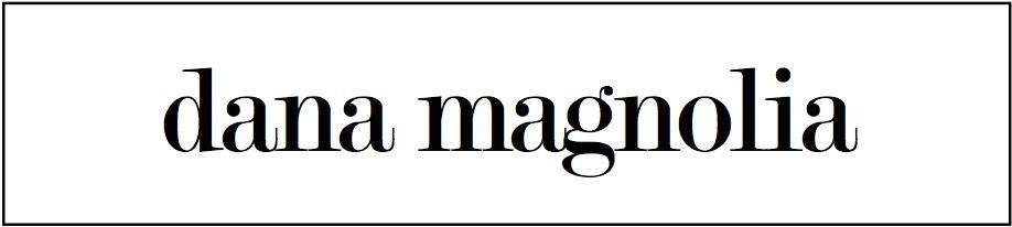 DANA MAGNOLIA | Schweizer Beauty Blog