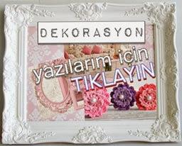 DEKORASYON VE DIY