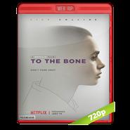 To The Bone (Hasta los huesos) Web-Rip 720p Audio Dual 2017