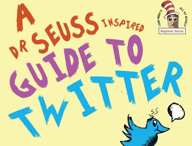 A Dr Seuss Inspired Guide to Twitter