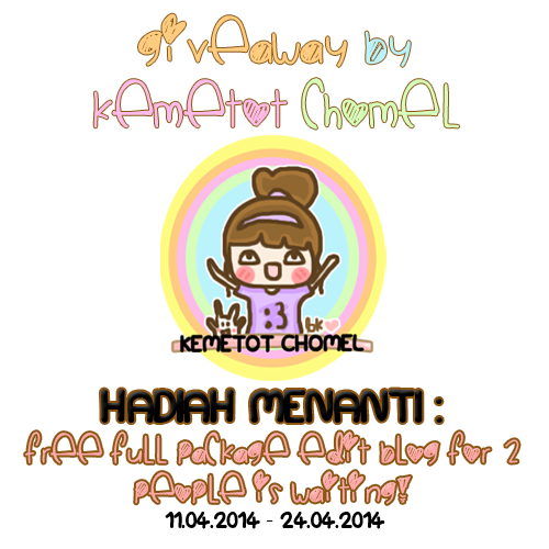 Giveaway Kemetot Chomel Free FULL PACKAGE edit blog