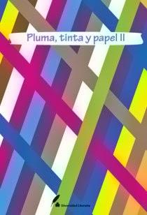 PLUMA, TINTA Y PAPEL II - ANTOLOGÍA DE RELATOS