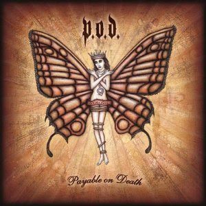 Capa do CD P.O.D.   Payable On Death
