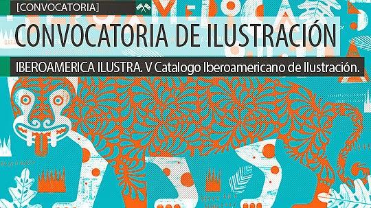 Convocatoria de ilustración. IBEROAMERICA ILUSTRA