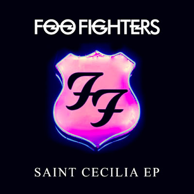 "FOO FIGHTERS ""Saint Cecilia"" EP"