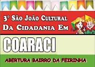 CLIC E VEJA  AS FOTOS DO SÃO JOÃO 2011 DE COARACI
