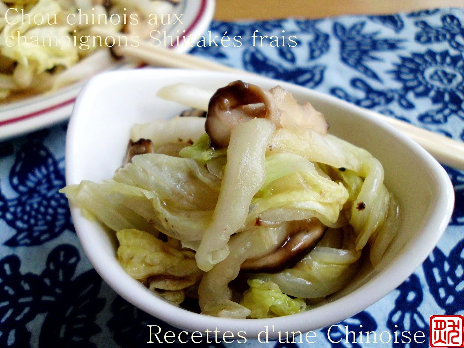 Recettes d 39 une chinoise chou chinois pe tsa aux - Cuisiner des champignons ...