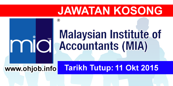 Jawatan Kerja Kosong Institut Akauntan Malaysia (MIA) logo www.ohjob.info oktober 2015