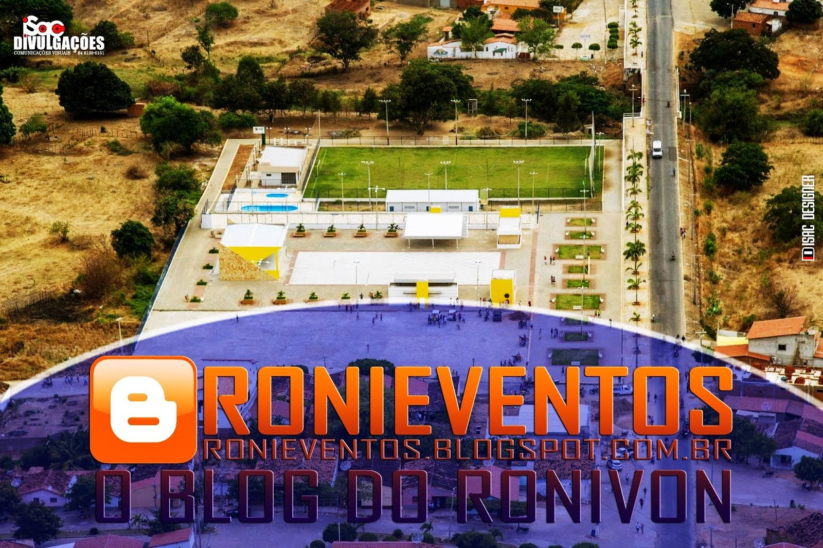RONIEVENTOS - O Blog do Ronivon.