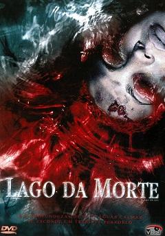 Filme Lago da Morte 2007 Torrent