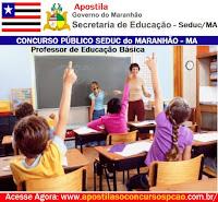 Apostila Concurso SEDUC/MA 2015 Professor do Maranhão.