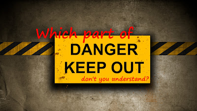 Danger Keep Out Wallpaper