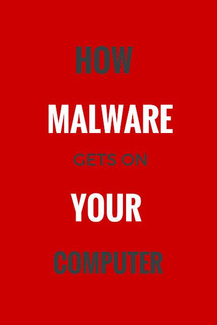 7 Devious Ways How Malware Gets On Your Computer and spreads on more computers