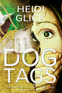 cover of Dog Tags - military dog tags are shown as well as a woman's face with a hand over her mouth