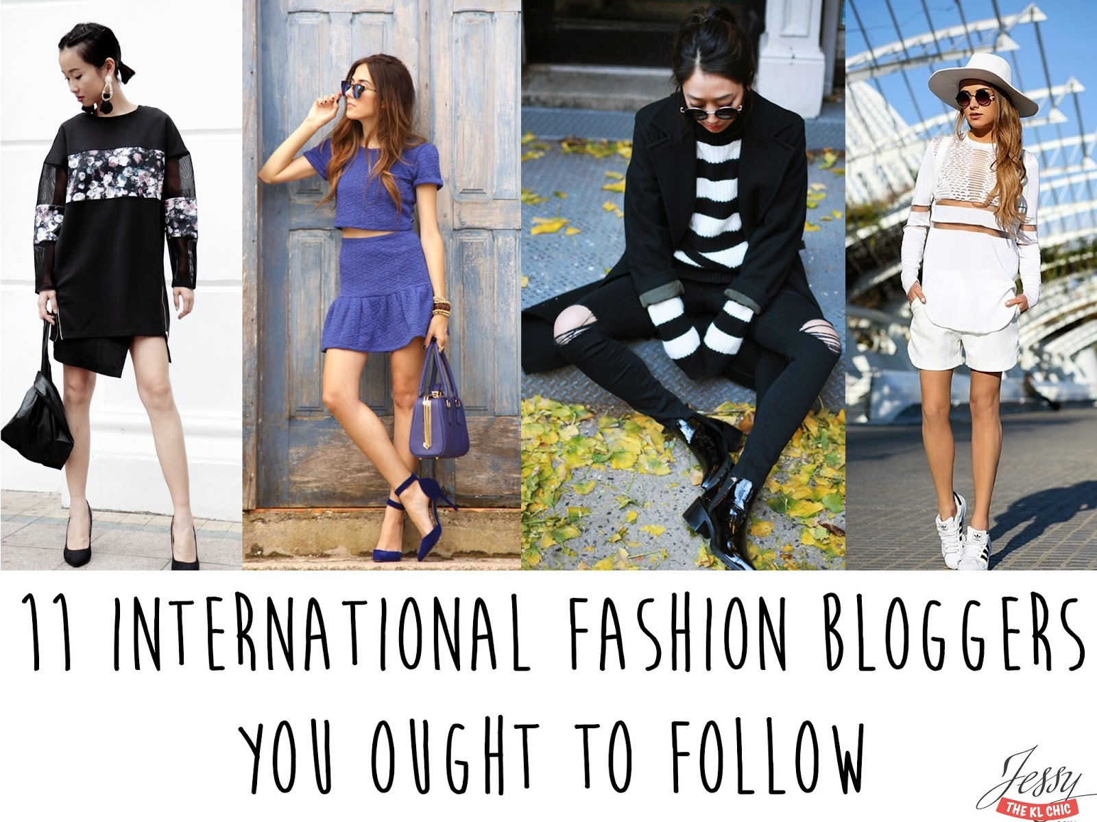 11 International Female Fashion Bloggers that You Ought to Follow