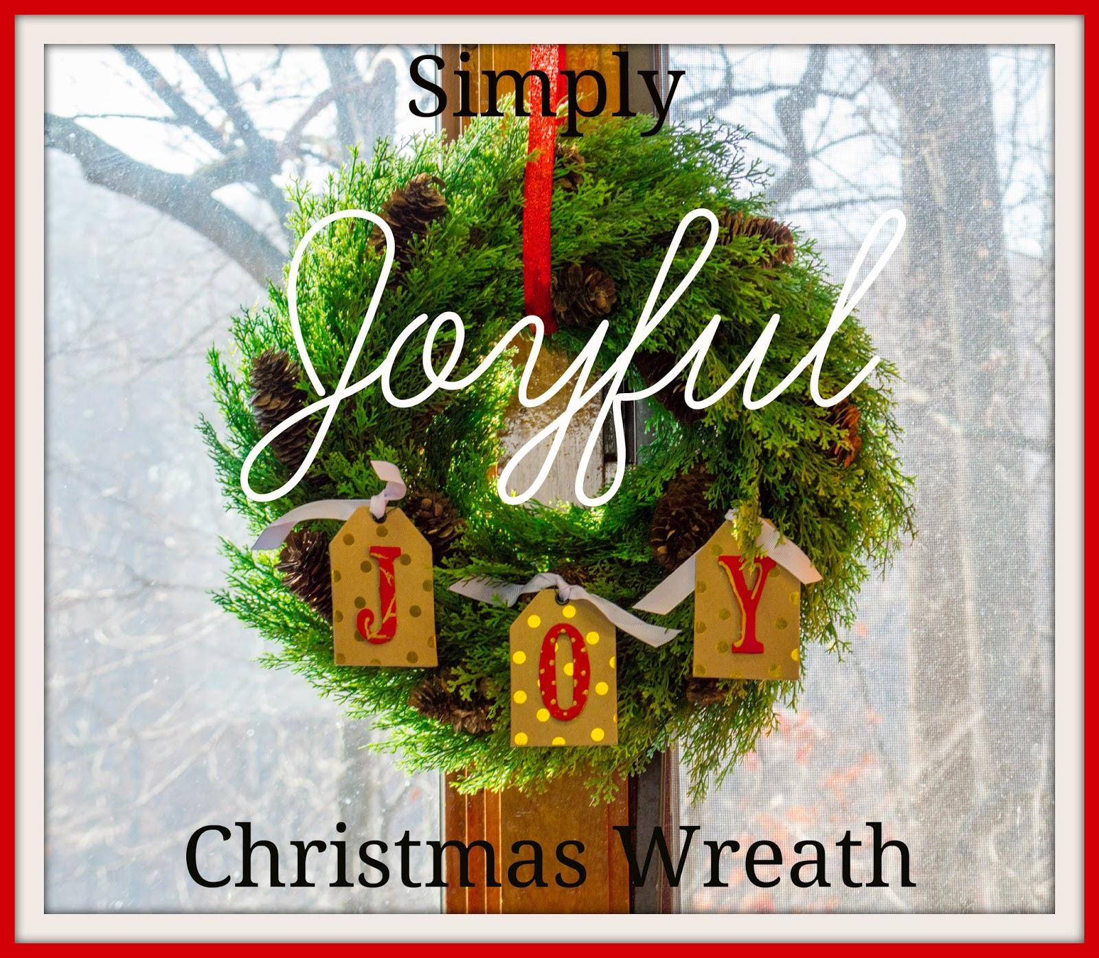 Entertaining Grace: Simply Joyful Christmas Wreath
