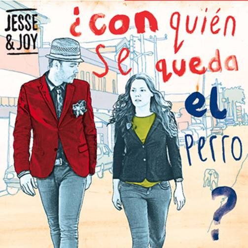 Jesse &amp; Joy se consolidan como el duo ms exitoso del momento con su Album con quien se queda el perro?