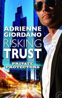 Risking Trust (Private Protectors) Adrienne Giordano