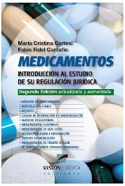 """""""Medicamentos: introducción al estudio de su regulación jurídica""""II Edición ampliada y actualizada"""
