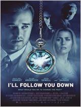 I'll Follow You Down en streaming