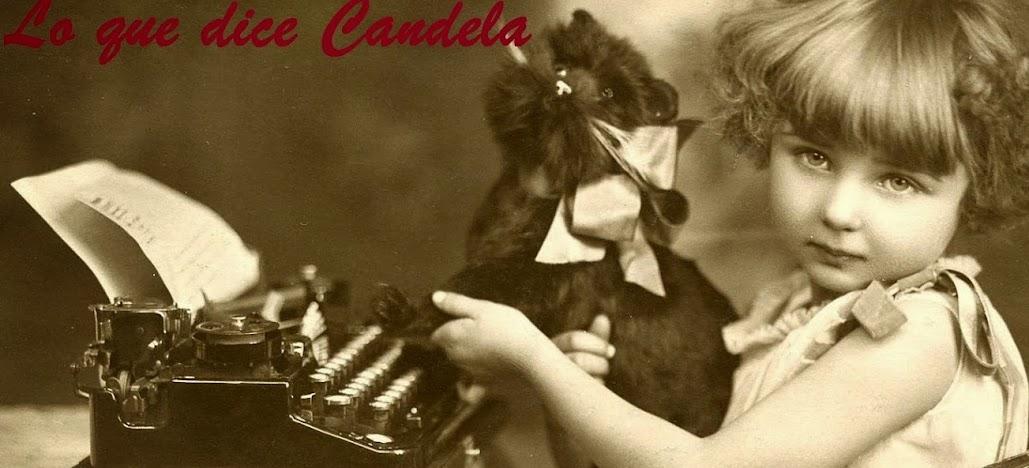 Lo que dice Candela