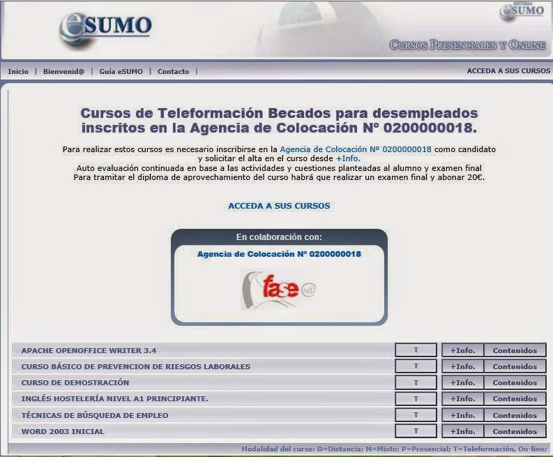 http://www.aulaoptima.org/cgi-bin/sumocursos8.pl?categoria=1&cliente=fasefree