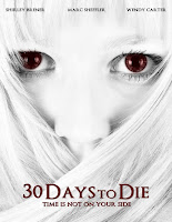 30 Days to Die (2009)