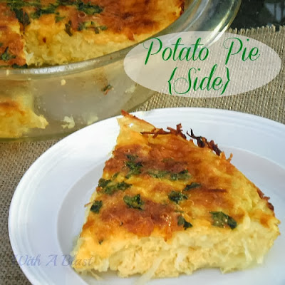 Potato Pie {Side} ~ Self-Crusting Potato Pie to serve as a side or a meatless main dish with a salad #PotatoPie #SideDish
