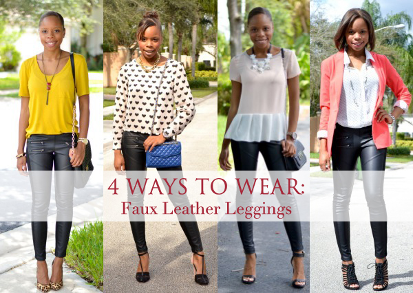 4 Ways To Wear Faux/Vegan Leather Leggings