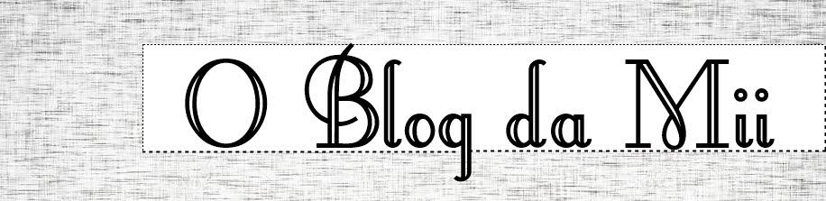 O Blog da Mii