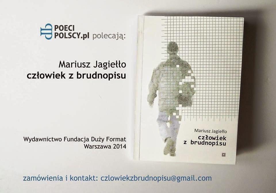 """Mariusz Jagiełło - """"człowiek z brudnopisu"""""""