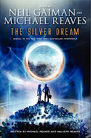 the silver dream by neil gaiman and michael reaves book cover
