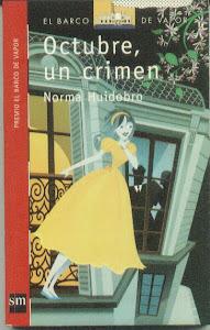"""""""Octubre, un crimen"""""""
