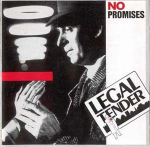 Legal Tender - No Promises (1989)