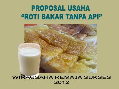 Usaha Roti Bakar Contoh Proposal Bisnis Rumahan Modal Kecil