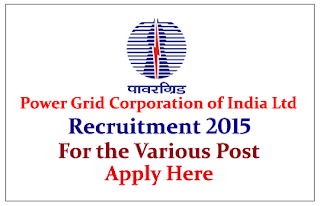 Power Grid Corporation of India Limited Hiring Engineers 2015