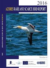 THE AZORES RARE AND SCARCE BIRD REPORT 2016