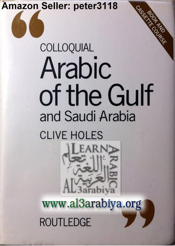 Colloquial Arabic of the Gulf and Saudi Arabia: A Complete Language Course