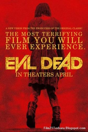 Evil Dead 2013 Bioskop