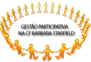 Gestão Participativa na CF Bárbara Starfield