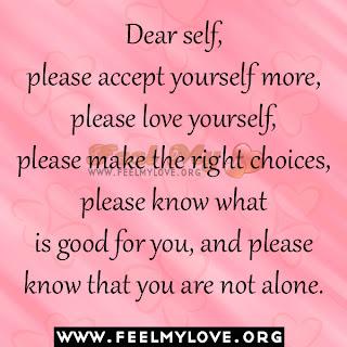 Dear self, please accept yourself more