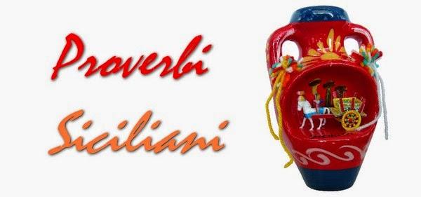 Auguri Di Natale In Dialetto Siciliano.Punto D Incontro Proverbi E Detti Siciliani