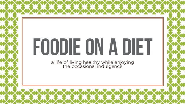 Foodie on a Diet