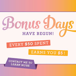 Bonus Days are here!!