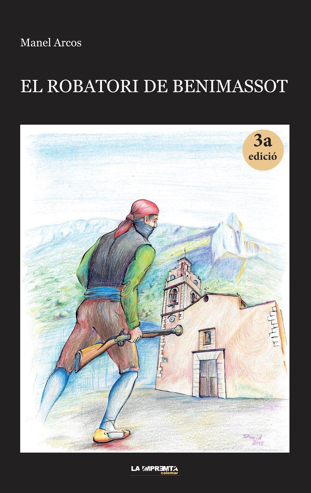 El robatori de Benimassot (3a edició)