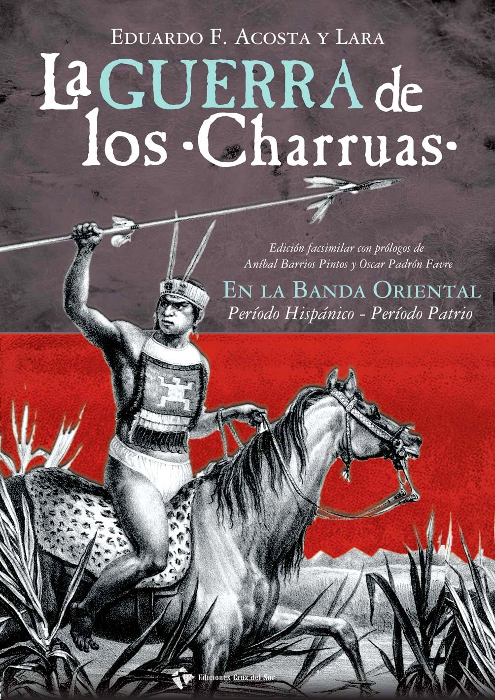 La guerra de los Charrúas
