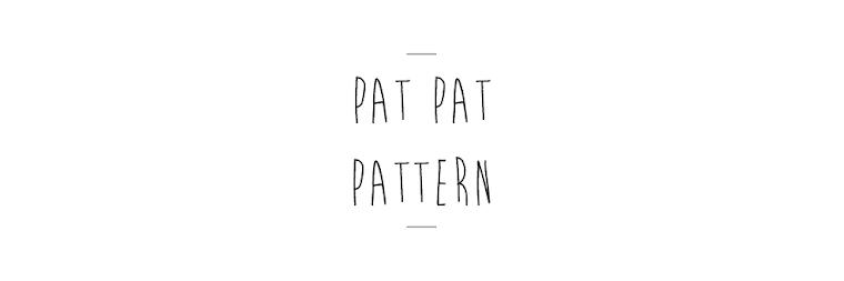 Pat Pat Pattern
