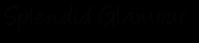 Splendid Glamour   Fashion & Beauty Blog